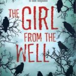 THE GIRL FROM THE WELL's Book Cover + digital ARCs!