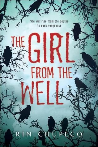 The Girl from the Well Debuts + Giveaways! (also: Book Trailers are Awesome Things)